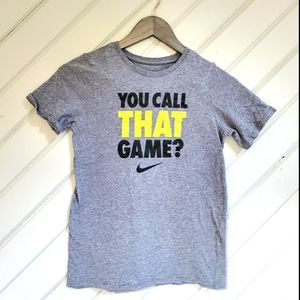 ••5-for-$25•• NIKE ✔ You Call That Game Tee?